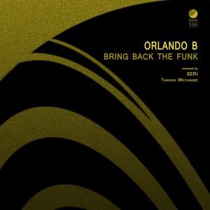 OrlandoB-BringBackTheFunk