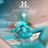 New Track 'Inner Most Thoughts' Featured on Affected Acid Compilation EP